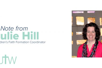 A Note from Julie Hill
