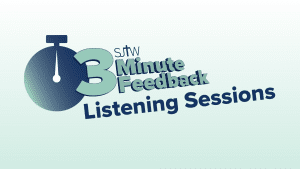 3-Minute Feedback Listening Sessions