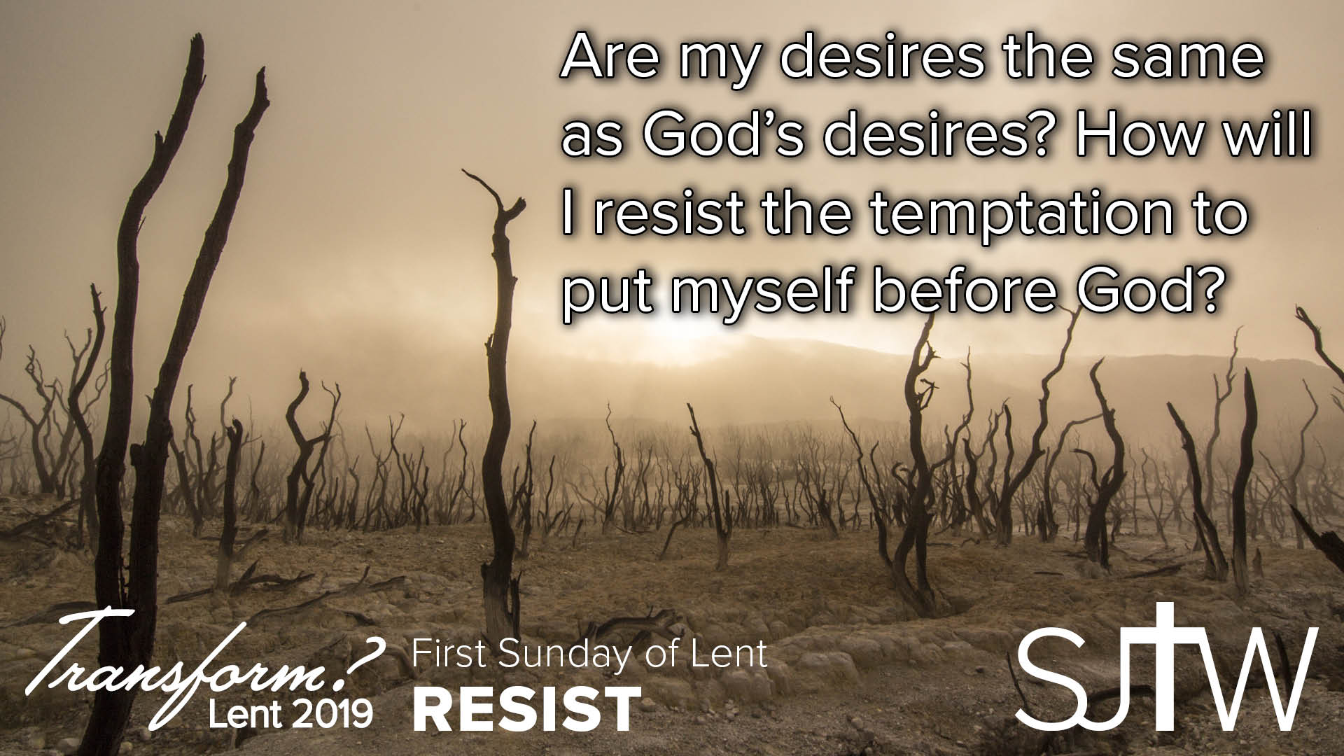First Sunday of Lent - Resist