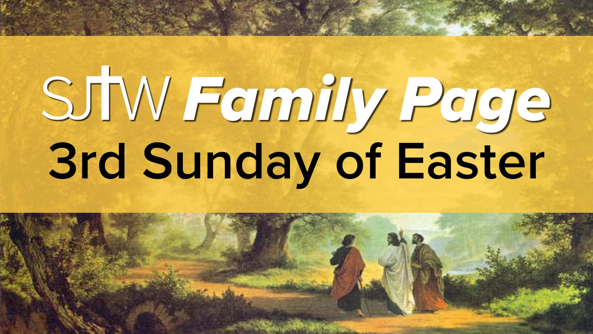 Family Page - 3rd Sunday of Easter