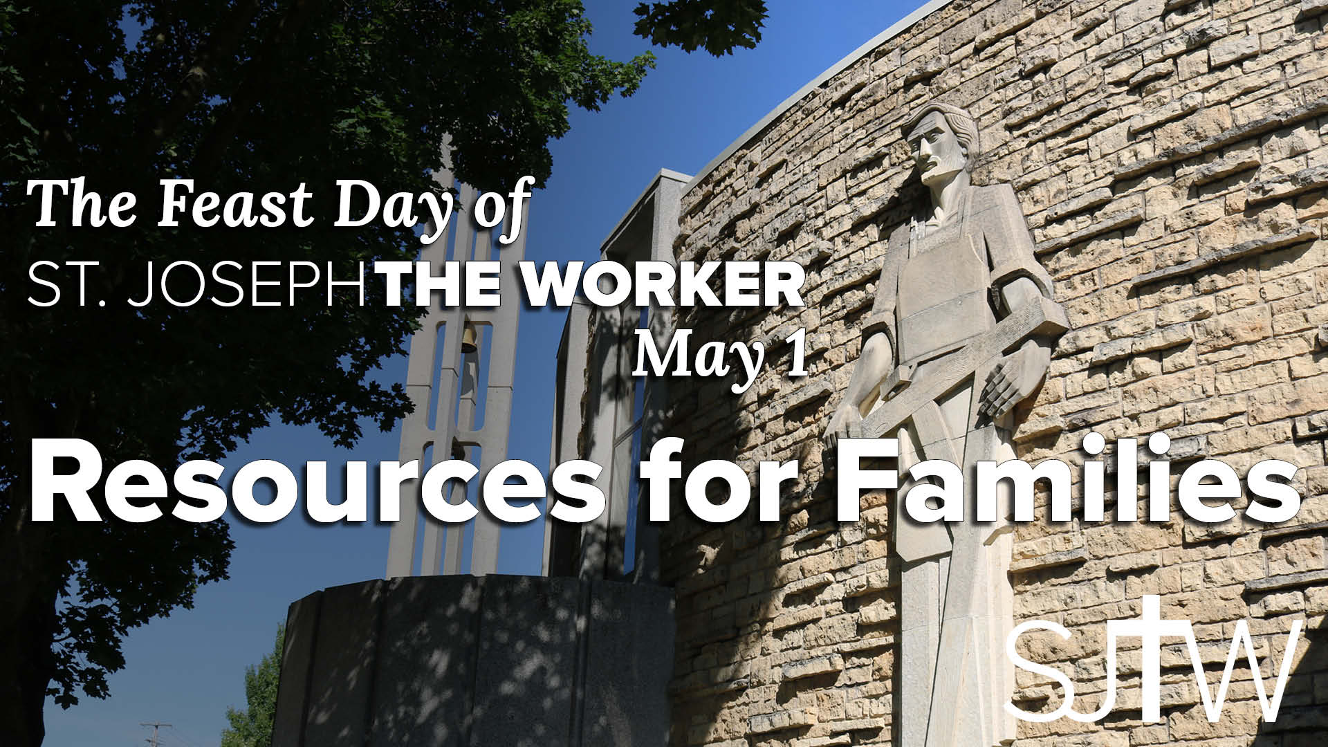 SJTW Feast Day for Families