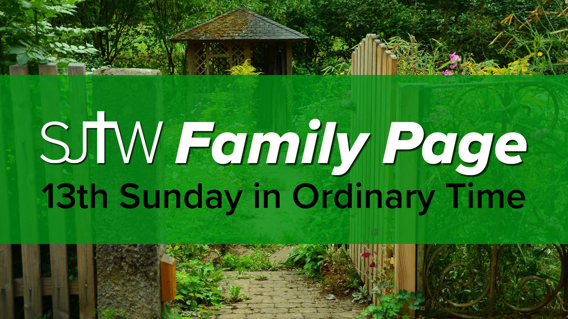 Family Page - 13th Sunday in Ordinary Time