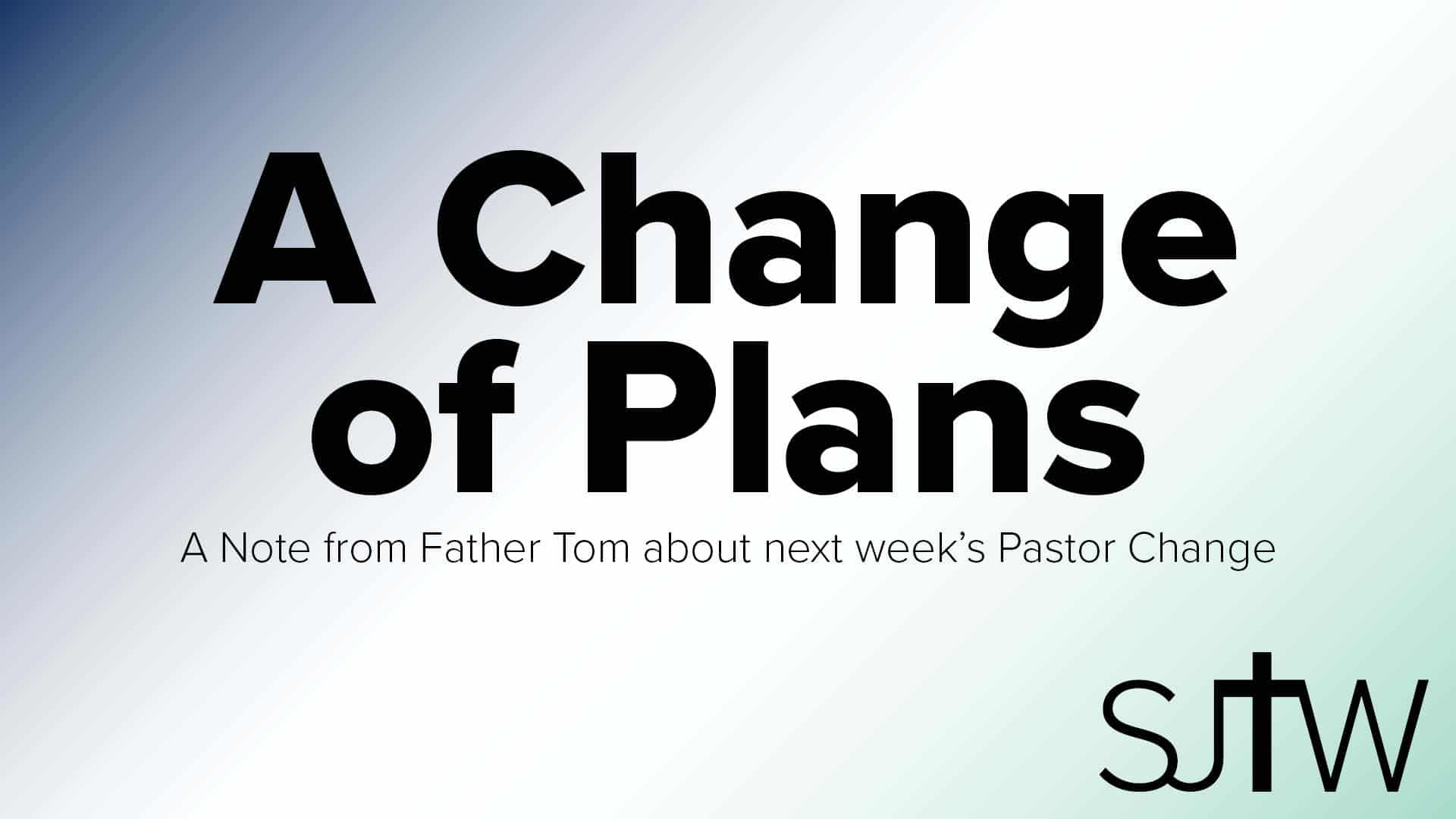 A Change in the Pastor Change
