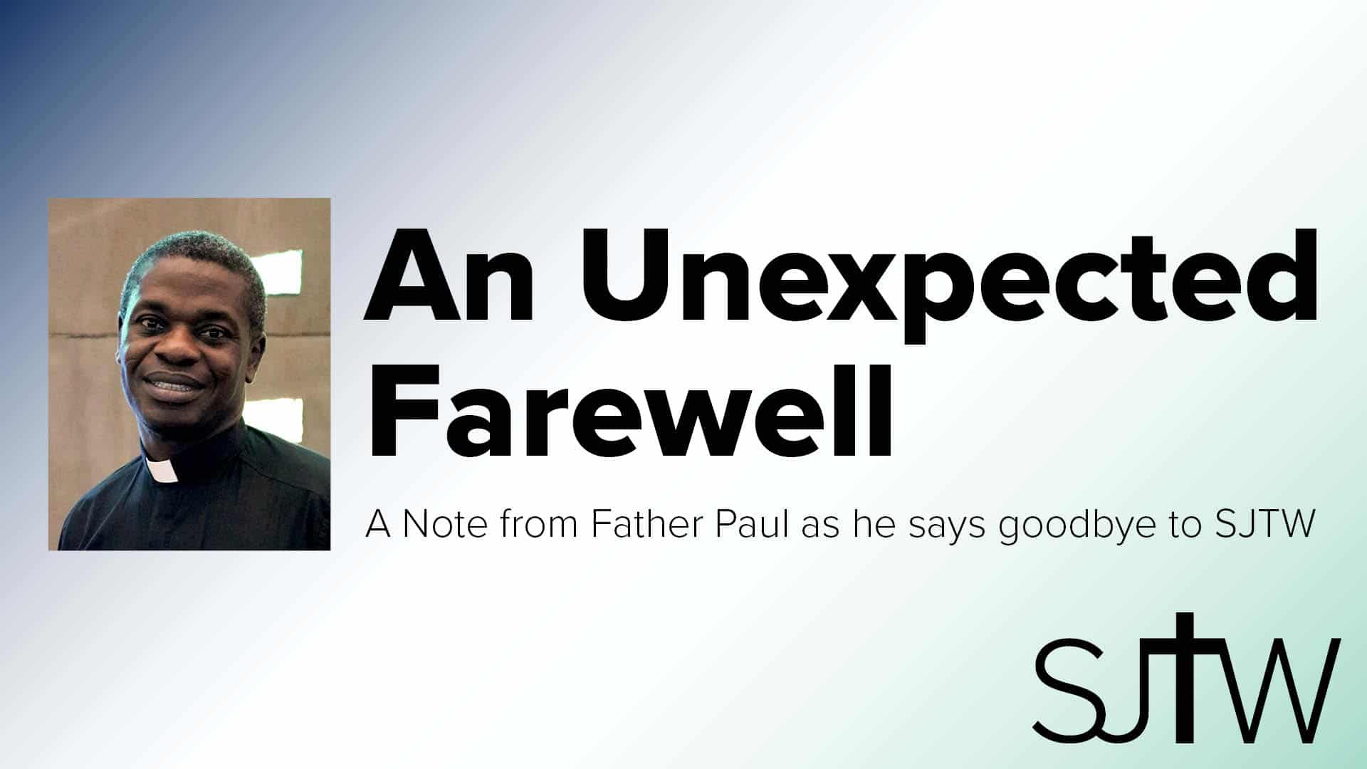 Saying Farewell to Fr. Paul