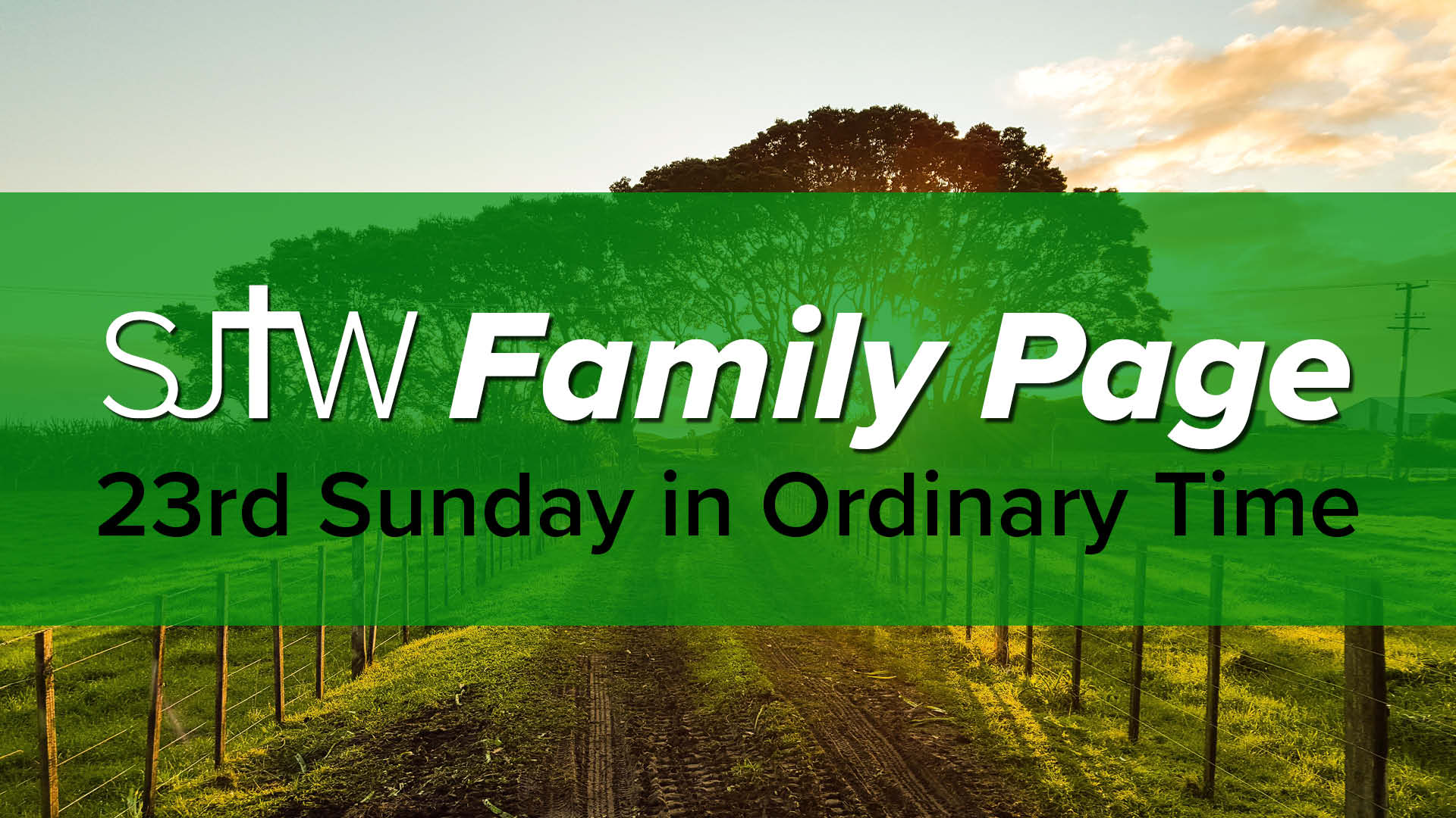 Family Page - 23rd Sunday in Ordinary Time