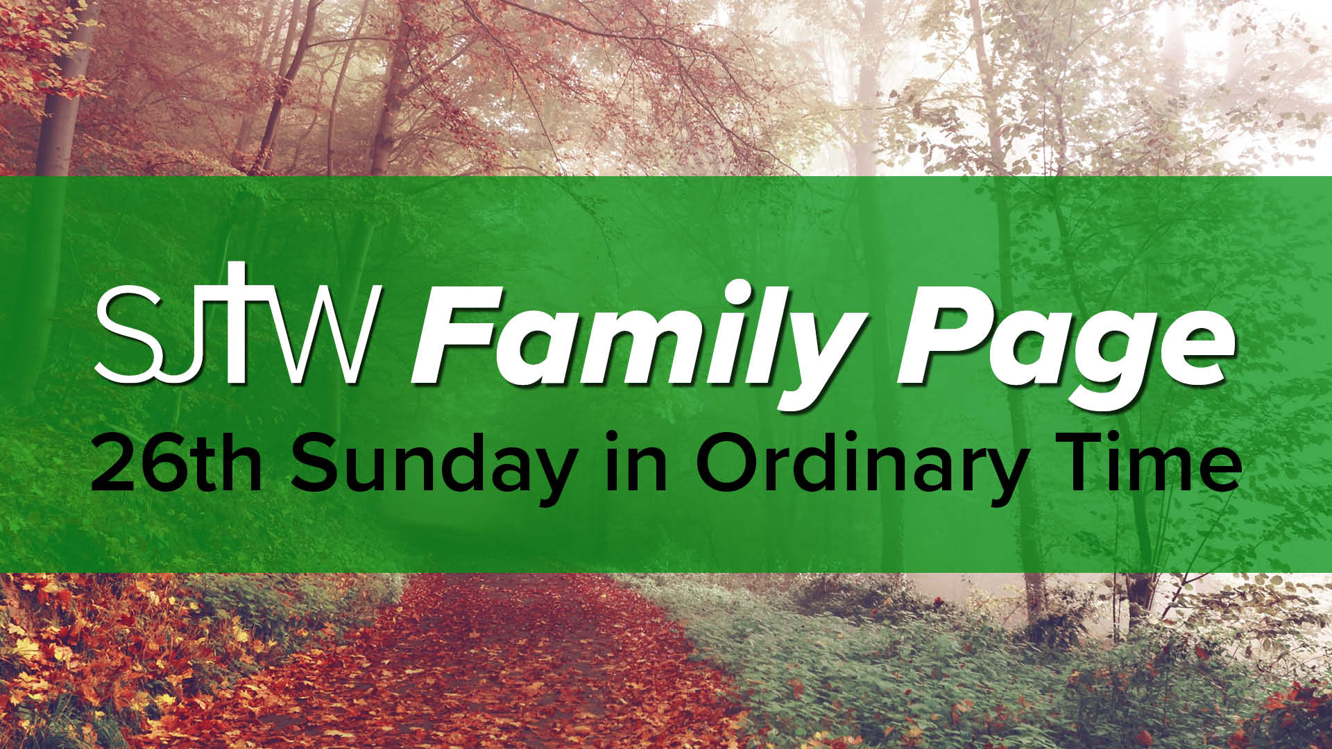 Family Page - 26th Sunday in Ordinary Time