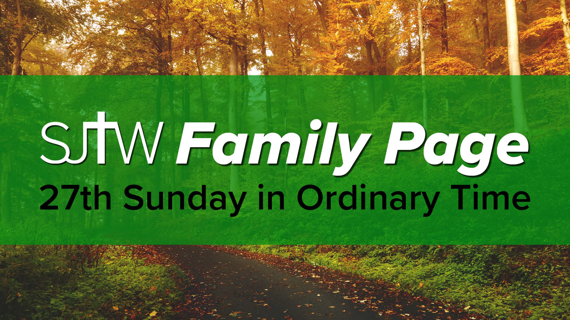 Family Page - 27th Sunday in Ordinary Time