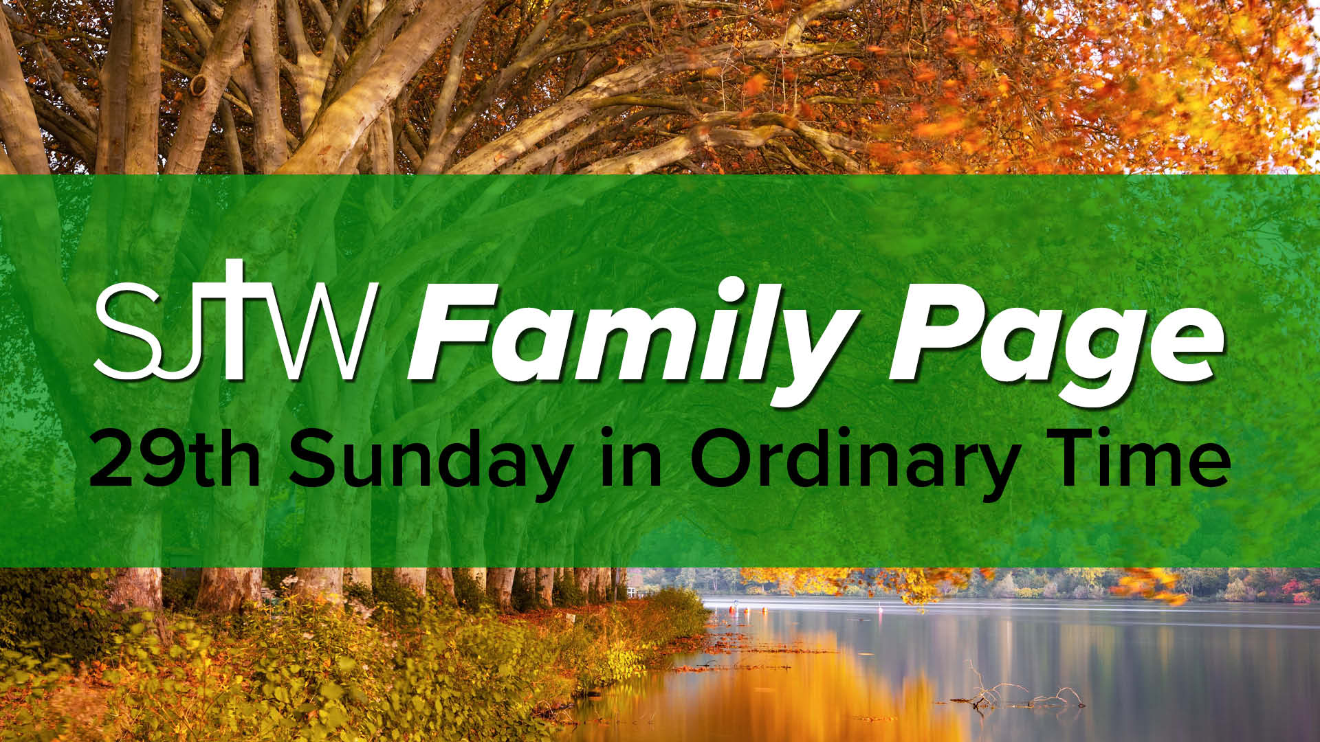 Family Page - 29th Sunday in Ordinary Time