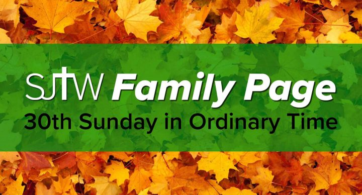 Family Page – 30th Sunday in Ordinary Time