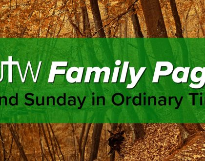 Family Page – 32nd Sunday in Ordinary Time