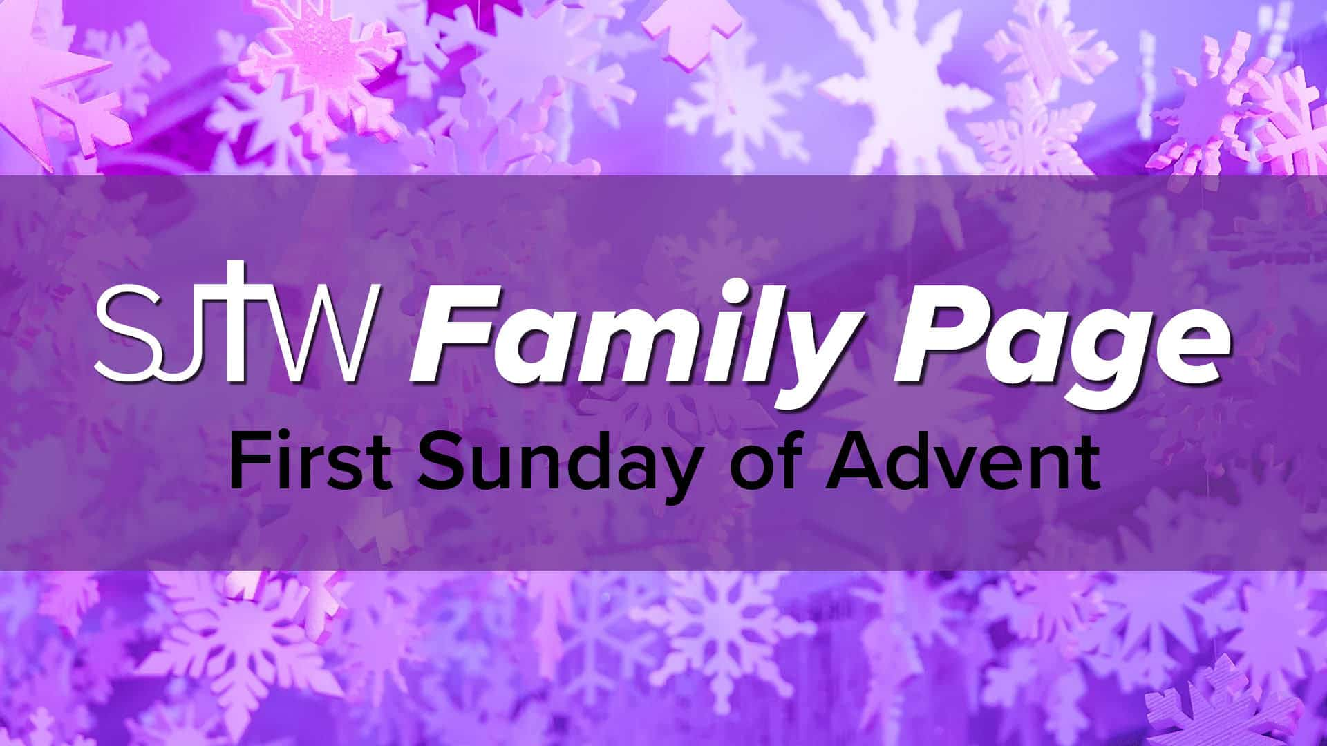 Family Page – First Sunday of Advent
