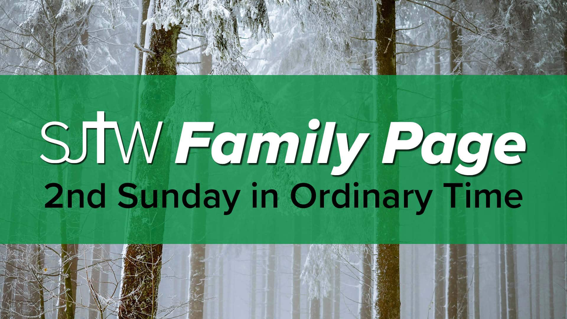 Family Page – 2nd Sunday in Ordinary Time