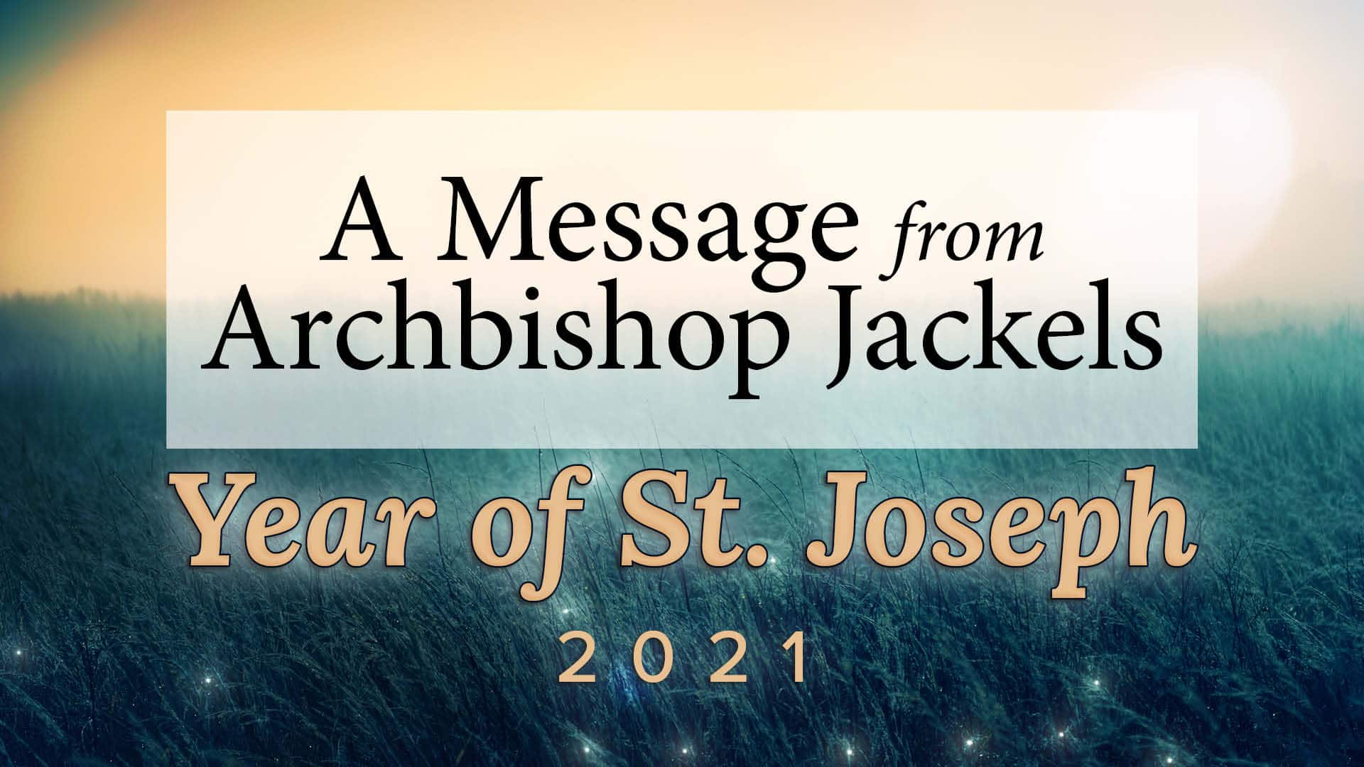 Introduction to the Year of St. Joseph