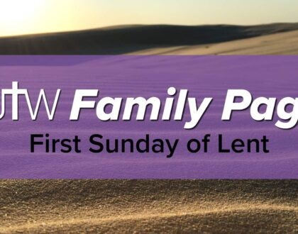 Family Page – First Sunday of Lent