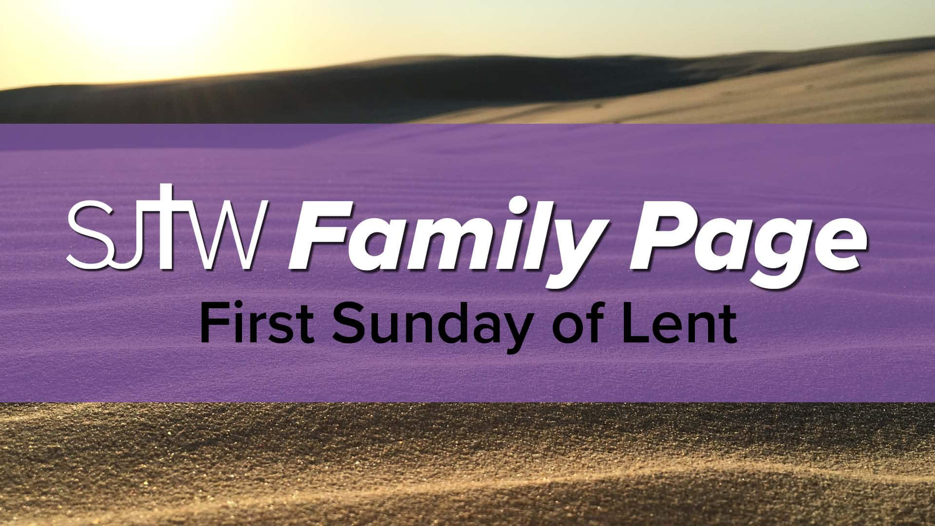 Family Page - First Sunday of Lent
