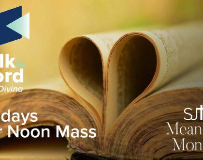 Lectio Divina Mondays after Noon Mass
